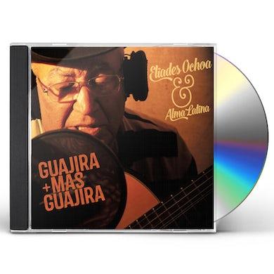 Eliades Ochoa GUAJIRA MAS GUAJIRA CD