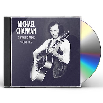 Michael Chapman GROWING PAINS 1 & 2 CD