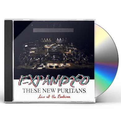These New Puritans EXPANDED (LIVE AT THE BARBICAN) CD