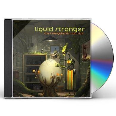 Liquid Stranger INTERGALACTIC SLAPSTICK CD