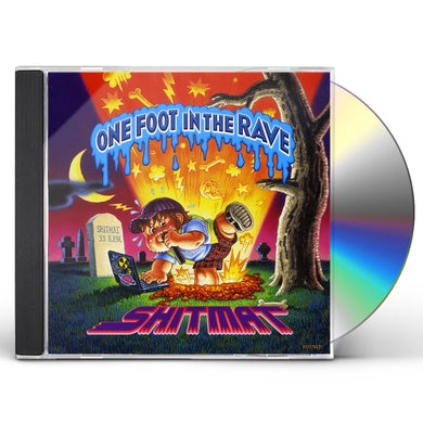 Shitmat ONE FOOT IN THE RAVE CD