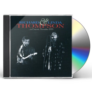 Richard Thompson & Linda IN CONCERT NOVEMBER 1975 CD