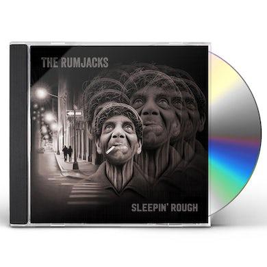 RUMJACKS SLEEPIN' ROUGH CD