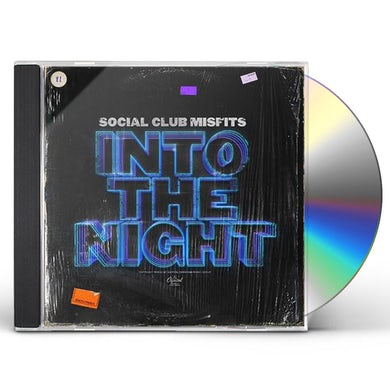 Social Club Misfits INTO THE NIGHT CD