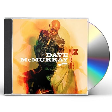 Dave McMurray MUSIC IS LIFE CD