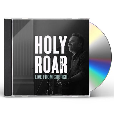 Chris Tomlin HOLY ROAR LIVE: LIVE FROM CHURCH (LIVE IN NASHVILL CD