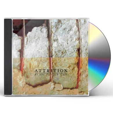 Attrition AT THE FIFTIETH GATE CD
