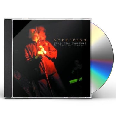 Attrition KILL THE BUDDAH CD