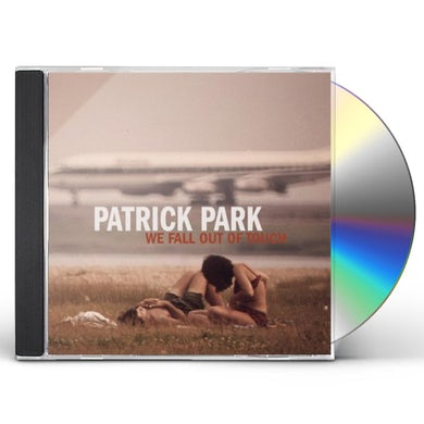 Patrick Park WE FALL OUT OF TOUCH CD