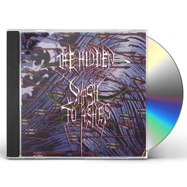 Hidden SMASH TO ASHES CD