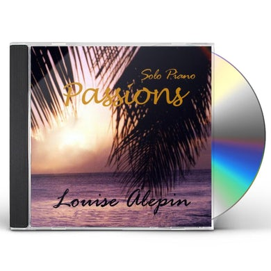 Louise Alepin PASSIONS CD