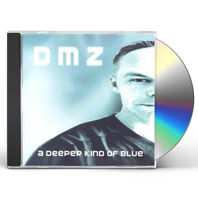 Dmz DEEPER KIND OF BLUE CD