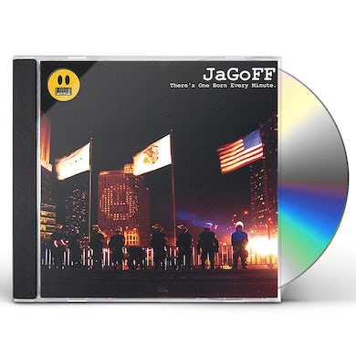 JaGoFF THERE'S ONE BORN EVERY MINUTE CD