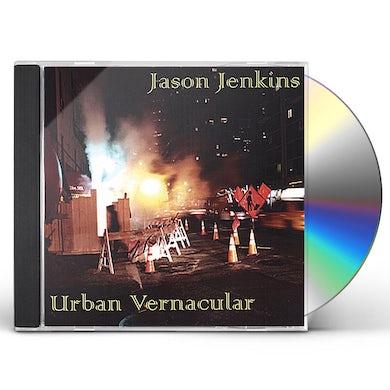 Jason Jenkins URBAN VERNACULAR CD