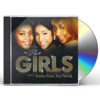 Girls BARELY KNOW YOUR NAME CD