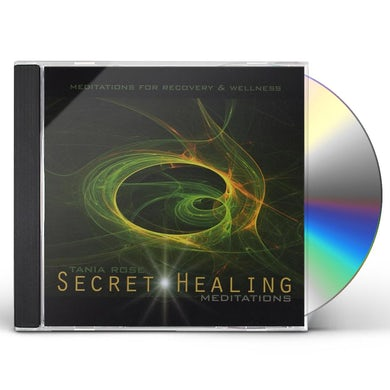 Tania Rose SECRET HEALING MEDITATIONS CD