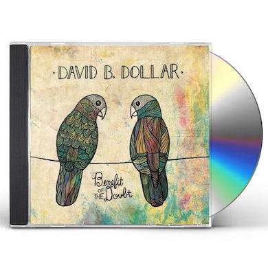 David B. Dollar BENEFIT OF THE DOUBT CD
