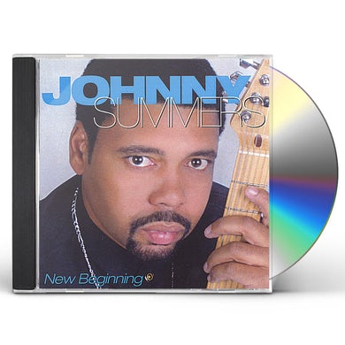 Johnny Summers NEW BEGINNING CD