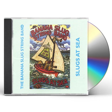 Banana Slug String Band SLUGS AT SEA CD