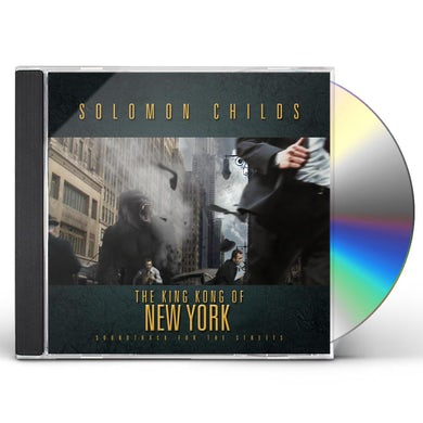 Solomon Childs KING KONG OF NEW YORK CD