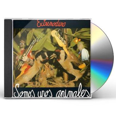 EXTREMODURO SOMOS UNOS ANIMALES CD