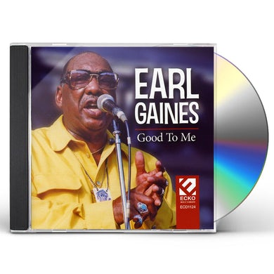 Earl Gaines GOOD TO ME CD