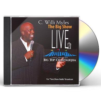 C. Willi Myles BIG SHOW LIVE CD