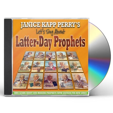 Janice Kapp Perry LET'S SING ABOUT LATTER-DAY PROPHETS CD