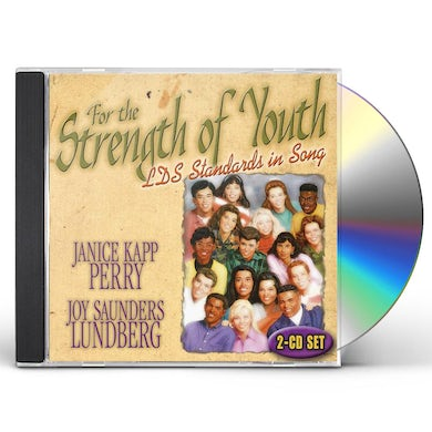 Janice Kapp Perry FOR THE STRENGTH OF YOUTH CD