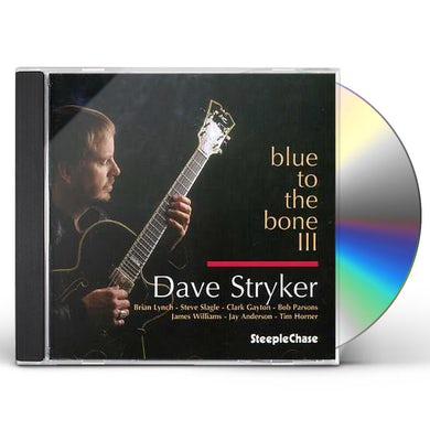 Dave Stryker BLUE TO THE BONE 3 CD