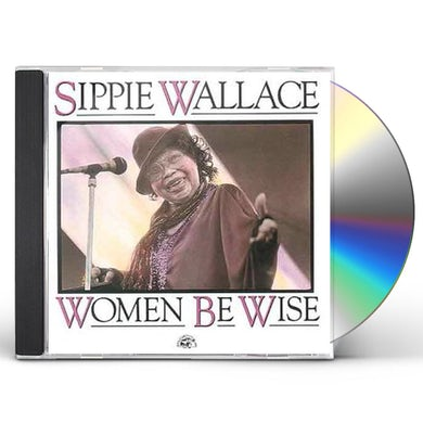 Sippie Wallace WOMEN BE WISE CD