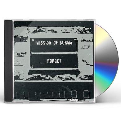 Mission Of Burma FORGET BURMA CD