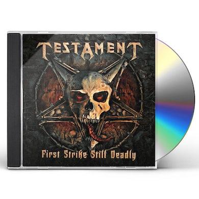 Testament FIRST STRIKE STILL DEADLY CD
