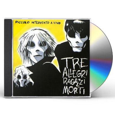 Tre Allegri Ragazzi Morti PICCOLO INTERVENTO A VIVO CD