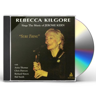 Rebecca Kilgore SINGS JERMONE KERN CD