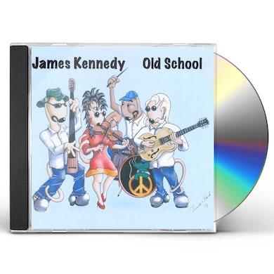 James Kennedy OLD SCHOOL CD