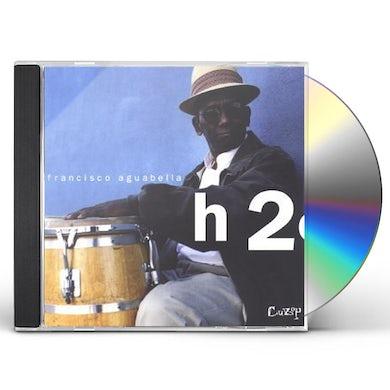 Francisco Aguabella H2O CD