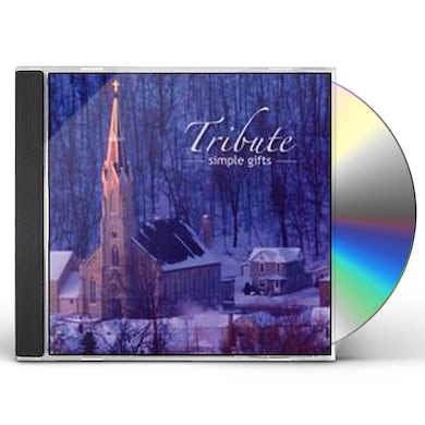 Tribute SIMPLE GIFTS CD