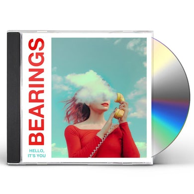 Bearings Hello  It's You CD