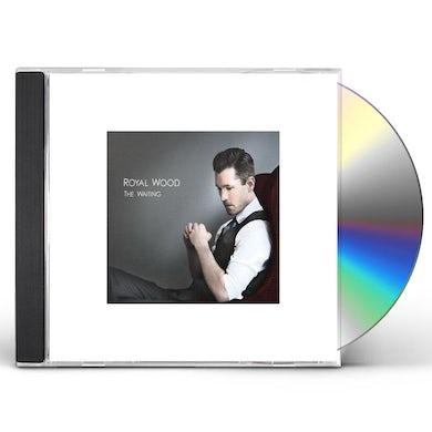 Royal Wood WAITING CD