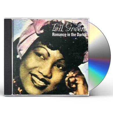 Lil Green ROMANCE IN THE DARK CD
