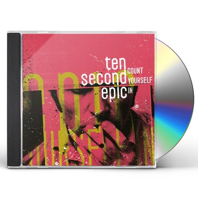 Ten Second Epic COUNT YOURSELF IN CD