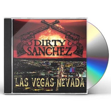 Dirty Sanchez LAS VEGAS NEVADA CD