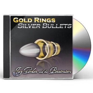 Jay Gordon GOLD RINGS SILVER BULLETS CD