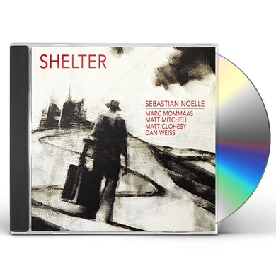 Sebastian Noelle SHELTER CD