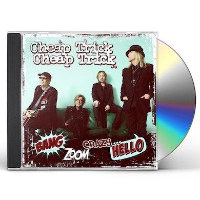 Cheap Trick BANG ZOOM CRAZY HELLO CD