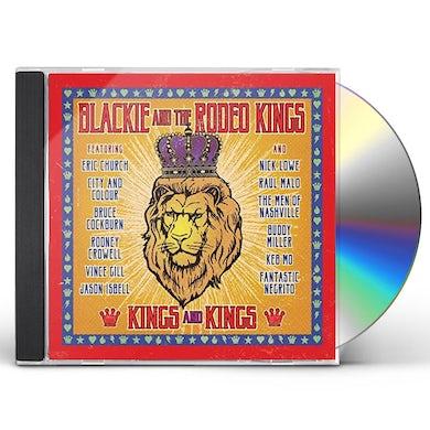 Blackie & Rodeo Kings KINGS & KINGS CD