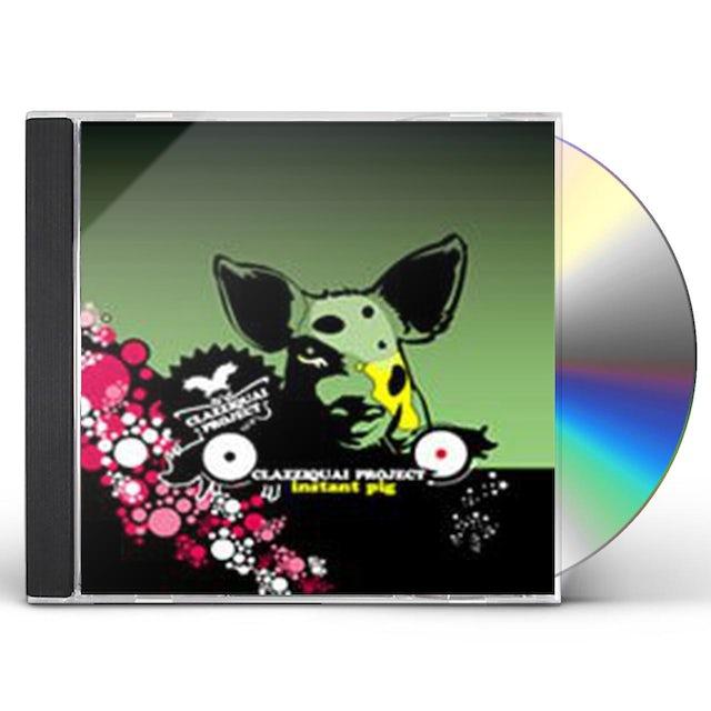 Clazziquai INSTANT PIG CD