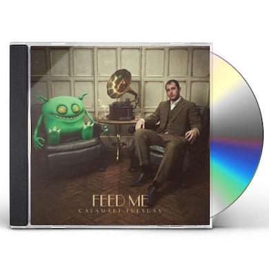 Feed Me CALAMARI TUESDAY CD