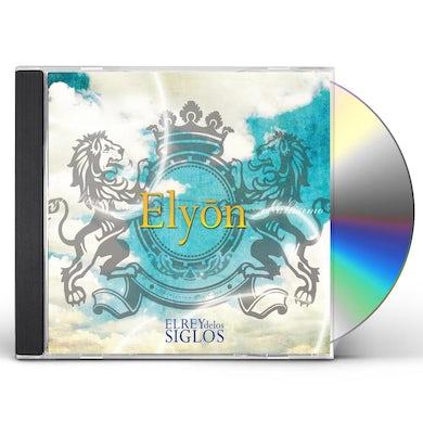 Elyon EL REY DE LOS SIGLOS CD
